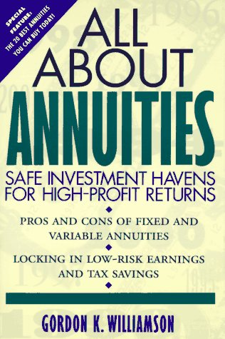 9780471574255: All About Annuities: Safe Investment Havens for High-Profit Returns