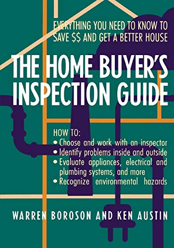 9780471574507: The Home Buyer's Inspection Guide: Everything You Need to Know to Save $$ and Get A Better House