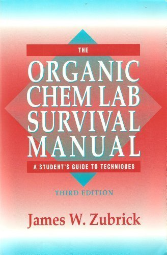 9780471575047: The Organic Chem Lab Survival Manual: A Student's Guide to Techniques