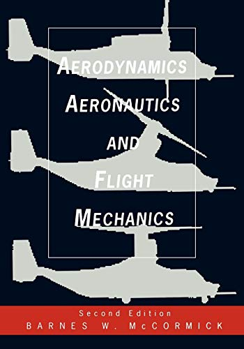9780471575061: Aerodynamics, Aeronautics, and Flight Mechanics
