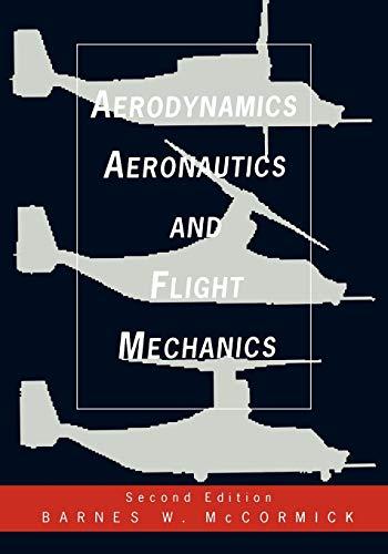 9780471575061: Aerodynamics, Aeronautics, and Flight Mechanics