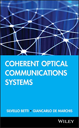 9780471575122: Coherent Optical Communications Systems (Wiley Series in Microwave and Optical Engineering)