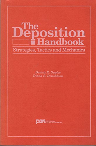 9780471575191: The Deposition Handbook (Trial Practice Library)