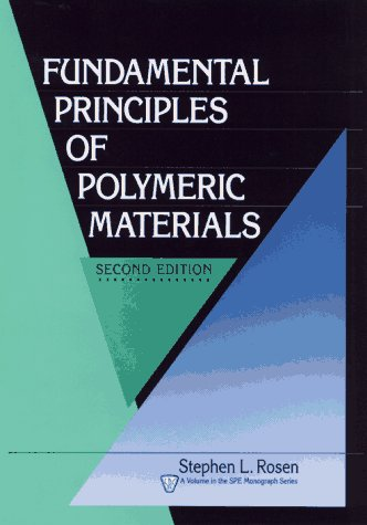 9780471575252: Fundamental Principles of Polymeric Materials (Society of Plastics Engineers Monographs)