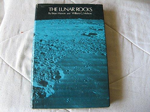 Lunar Rocks (9780471575306) by Brian Mason; William G. Melson