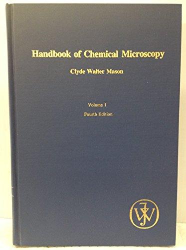 9780471575313: Handbook of chemical microscopy (v. 1)
