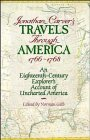 9780471575795: Jonathan Carver's Travels Through America, 1766-1768: An Eighteenth-Century Explorer's Account of Uncharted America