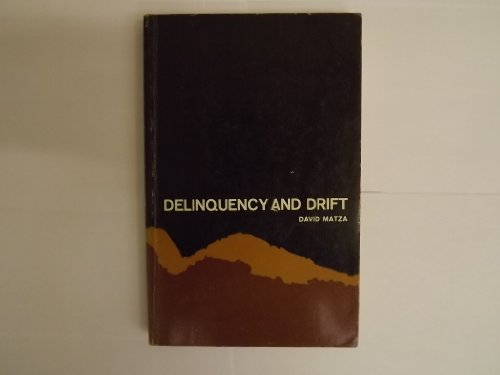 9780471577089: Delinquency and Drift