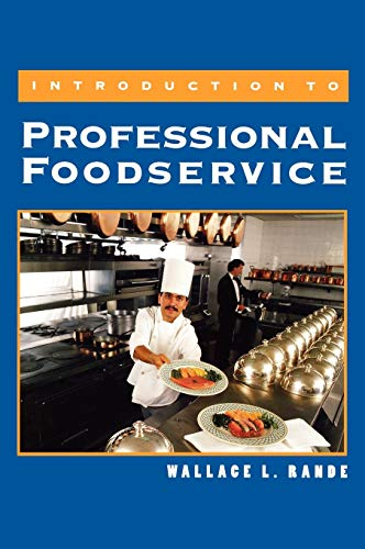 Introduction to Professional Foodservice: Wallace L. Rande