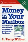 9780471577751: Money in Your Mailbox: How to Start and Operate a Successful Mail-Order Business (Small Business Series)