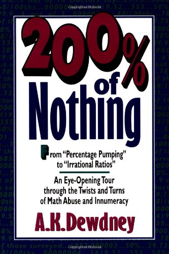 9780471577768: 200% of Nothing : An Eye-Opening Tour through the Twists and Turns of Math Abuse and Innumeracy