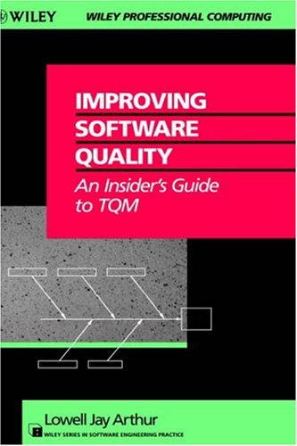 9780471578048: Improving Software Quality: An Insider's Guide to TQM
