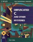 9780471578055: Obfuscated C and Other Mysteries (Wiley Professional Computing)