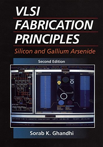 9780471580058: VLSI Fabrication Principles: Silicon and Gallium Arsenide, 2nd Edition