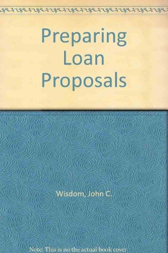 9780471580577: Preparing Loan Proposals