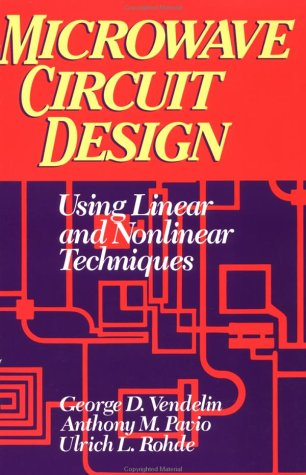 9780471580607: Microwave Circuit Design Using Linear and Nonlinear Techniques