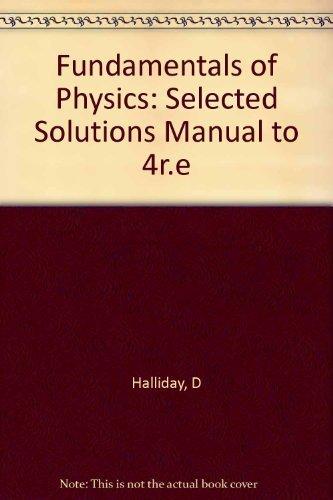 9780471581062 Fundamentals Of Physics Solutions Manual
