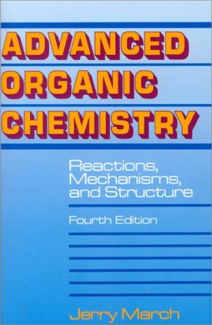 9780471581482: Advanced Organic Chemistry: Reactions Mechanisms Structure