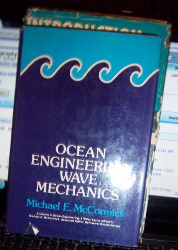 9780471581772: Ocean Engineering Wave Mechanics (Ocean Engineering)