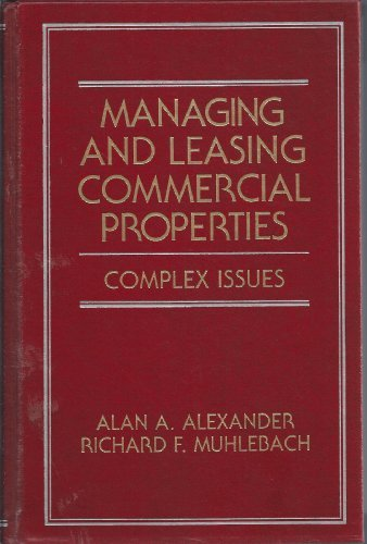 9780471583080: Managing and Leasing Commercial Properties: Complex Issues (Real Estate Practice Library)