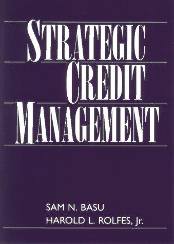 9780471583431: Strategic Credit Management