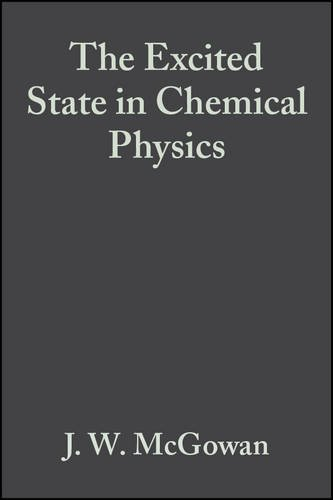 9780471584254: The Excited State in Chemical Physics, Part 1 (Advances in Chemical Physics, Vol. 28)