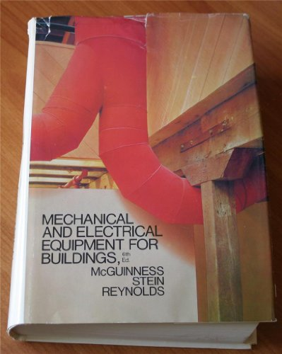 Mechanical and Electrical Equipment for Buildings (Sixth Edition)