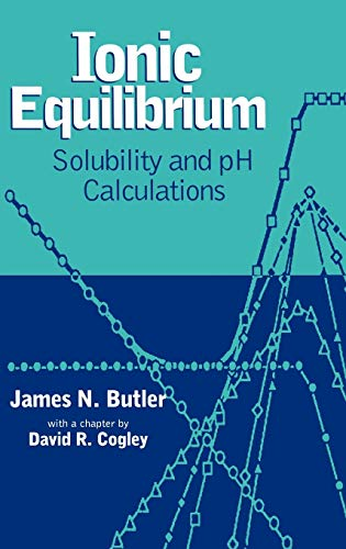 9780471585268: Ionic Equilibrium: Solubility and Ph Calculations