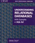 9780471585381: Understanding Relational Databases Using SQL (Wiley Professional Computing)