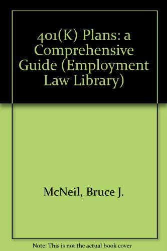 9780471585787: 401(k) Plans: A Comprehensive Guide (Employment Law Library)