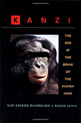 9780471585916: Kanzi: The Ape at the Brink of the Human Mind