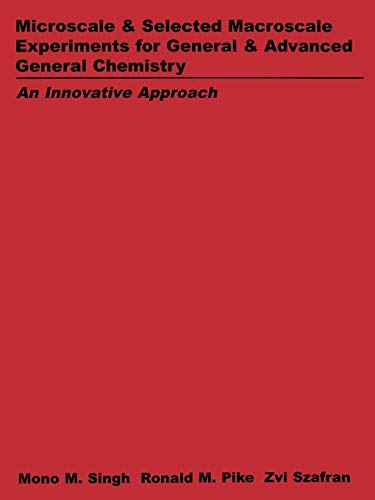 9780471585961: Microscale and Selected Macroscale Experiments for General and Advanced General Chemistry: An Innovation Approach