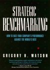STRATEGIC BENCHMARKING: HOW TO RATE YOUR COMPANY'S PERFORMANCE AGAINST THE WORLD'S BEST.