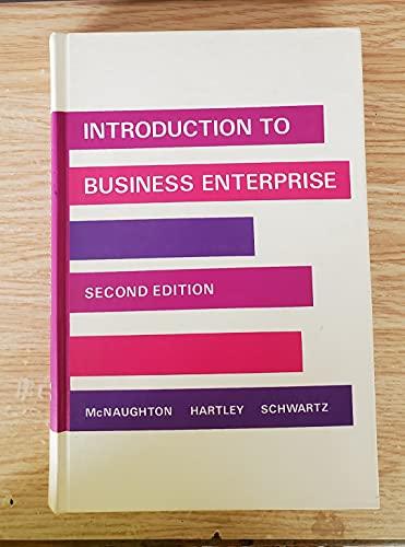 Introduction to Business Enterprise: McNaughton, Wayne L., etc.