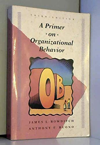 9780471586425: A Primer on Organizational Behavior (Wiley Series in Management)