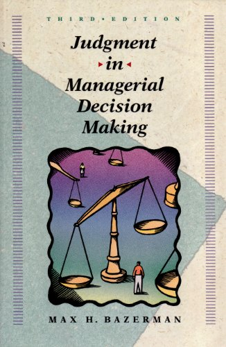 Download Judgment in Managerial Decision Making (Wiley Series in Management)