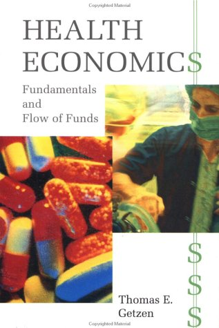 9780471586487: Health Economics: Fundamentals and Flow of Funds