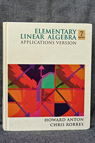 9780471587415: Elementary Linear Algebra: Applications Version