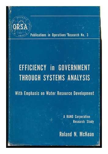 9780471587736: Efficiency in Government Through Systems Analysis: with Emphasis on Water Resource Development (Publications in Operations Research, No. 3)