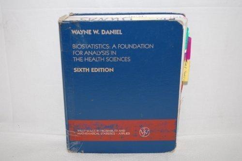 Biostatistics: A Foundation for Analysis in the: Wayne W. Daniel