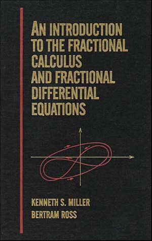 9780471588849: An Introduction to the Fractional Calculus and Fractional Differential Equations