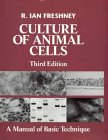 9780471589662: Culture of Animal Cells: A Manual of Basic Technique