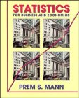 Statistics for Business and Economics: Prem S. Mann