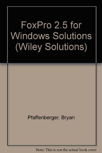 9780471590477: FoxPro 2.5 for Windows Solutions (Wiley Solutions)