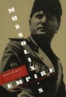 Mussolini's Empire: The Rise and Fall of the Fascist Vision (0471591513) by Edwin P. Hoyt