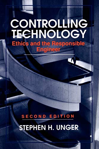 9780471591818: Controlling Technology: Ethics and the Responsible Engineer