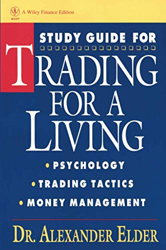 9780471592259: Study Guide for Trading for a Living: Psychology Trading Tactics Money Management