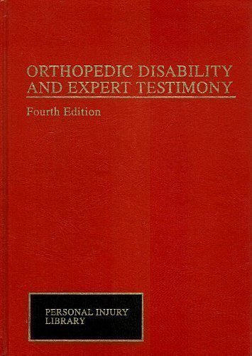 9780471592310: Orthopedic Disability and Expert Testimony (Personal Injury Library)