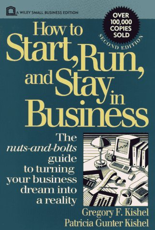 9780471592556: How to Start, Run, and Stay in Business, 2nd Edition