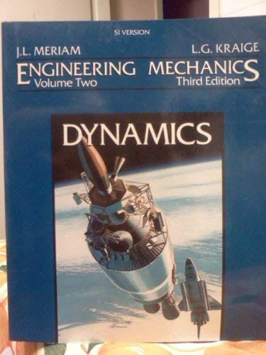 9780471592730: Engineering Mechanics, Dynamics, SI Version (Volume 2)